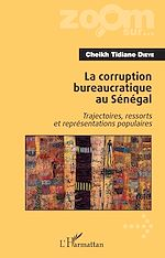 Télécharger le livre :  La corruption bureaucratique au Sénégal