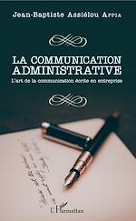 Télécharger le livre :  La communication administrative
