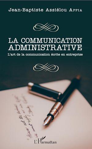Téléchargez le livre :  La communication administrative