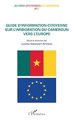 Télécharger le livre :  Guide d'information citoyenne sur l'immigration du Cameroun vers l'Europe