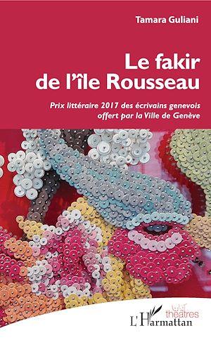 Téléchargez le livre :  Le fakir de l'île Rousseau