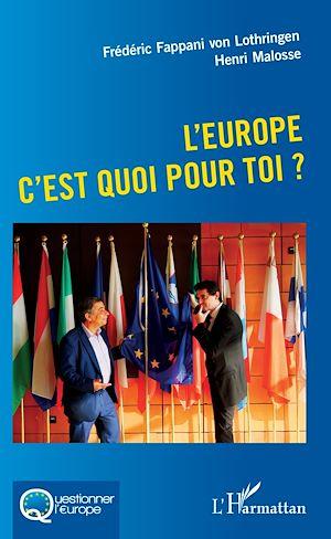 Téléchargez le livre :  L'Europe c'est quoi pour toi ?