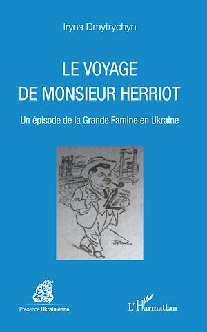 Téléchargez le livre :  Le voyage de Monsieur Herriot