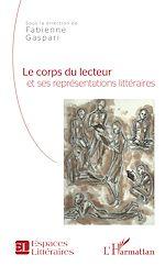 Télécharger le livre :  Le corps du lecteur et ses représentations littéraires