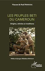 Télécharger le livre :  Les peuples beti du Cameroun