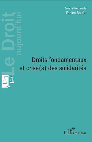 Téléchargez le livre :  Droits fondamentaux et crise(s) des solidarités