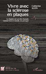Télécharger le livre :  Vivre avec la sclérose en plaques