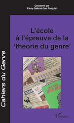 """Télécharger le livre :  L'école à l'épreuve de la """"théorie du genre"""""""