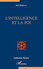 Télécharger le livre :  L'intelligence et la foi
