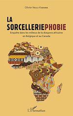 Télécharger le livre :  La sorcelleriephobie