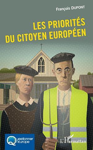 Téléchargez le livre :  Les priorités du citoyen européen