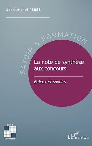 Téléchargez le livre :  La note de synthèse aux concours