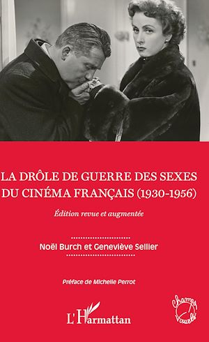 Téléchargez le livre :  La drôle de guerre des sexes du cinéma français (1930-1956)