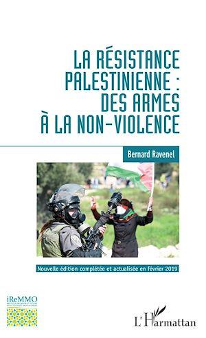 Téléchargez le livre :  La résistance palestinienne : des armes à la non-violence