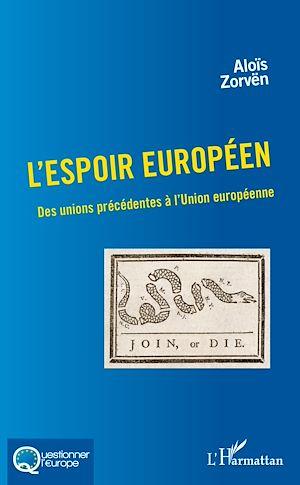 Téléchargez le livre :  L'espoir européen