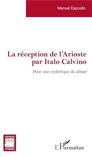 Téléchargez le livre :  La réception de l'Arioste par Italo Calvino