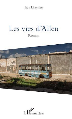Téléchargez le livre :  Les vies d'Ailen