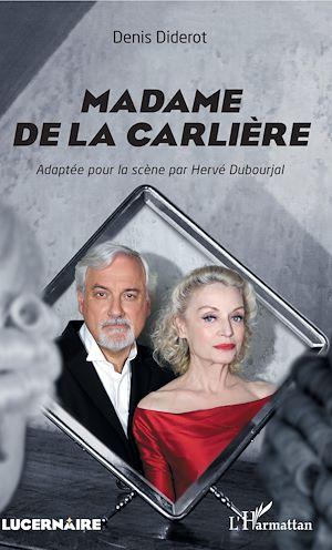 Téléchargez le livre :  Madame de La Carlière