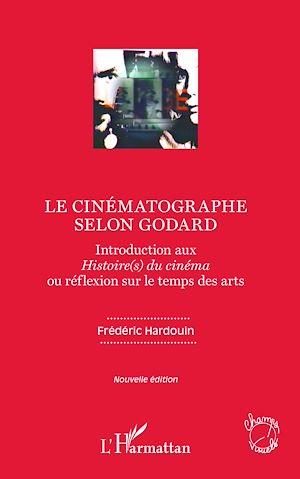 Téléchargez le livre :  Le cinématographe selon Godard