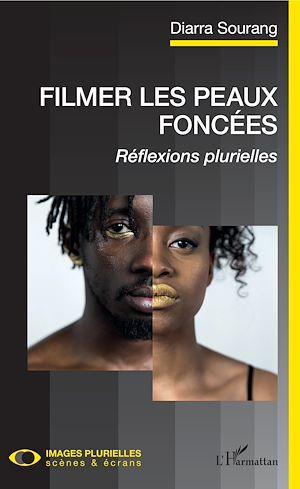 Téléchargez le livre :  Filmer les peaux foncées