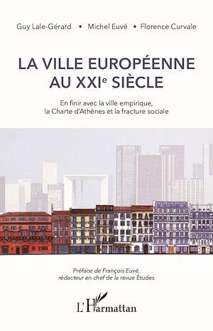 Téléchargez le livre :  La ville européenne au XXIe siècle