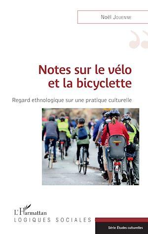 Téléchargez le livre :  Notes sur le vélo et la bicyclette