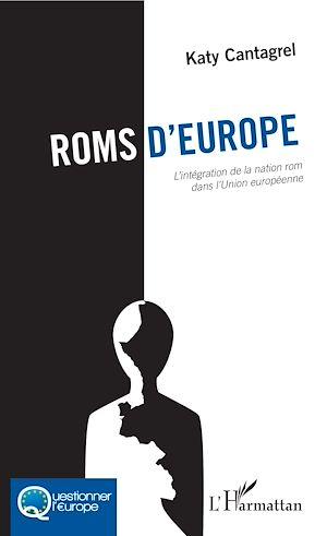 Téléchargez le livre :  Roms d'Europe