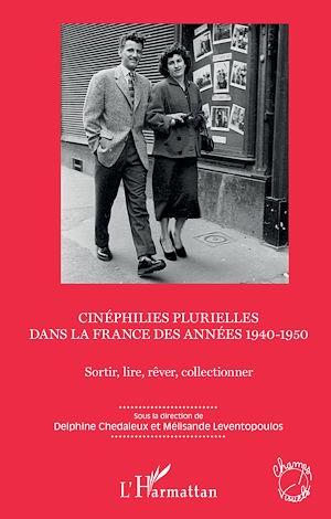 Téléchargez le livre :  Cinéphilies plurielles dans la France des années 1940-1950