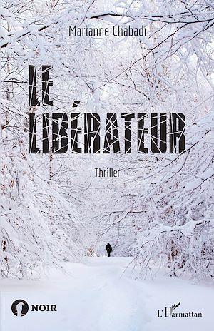 Téléchargez le livre :  Le libérateur