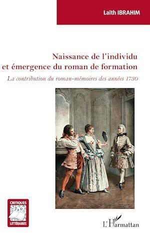 Téléchargez le livre :  Naissance de l'individu et émergence du roman de formation