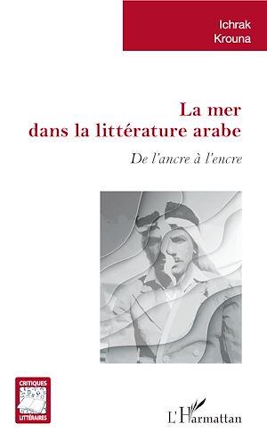 Téléchargez le livre :  La mer dans la littérature arabe