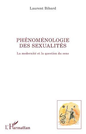Téléchargez le livre :  Phénoménologie des sexualités