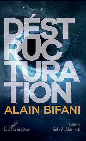 Téléchargez le livre :  DESTRUCTURATION