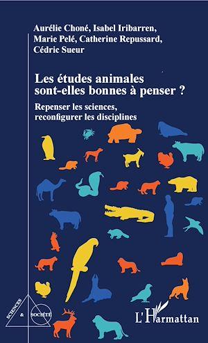 Téléchargez le livre :  Les études animales sont-elles bonnes à penser ?