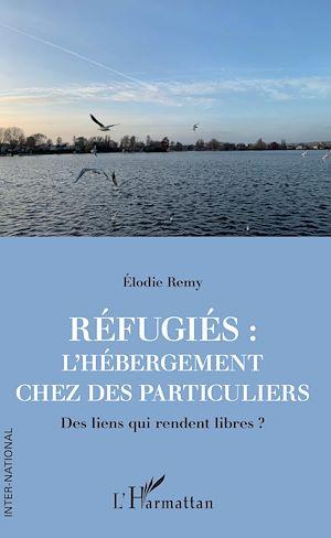 Téléchargez le livre :  Réfugiés : l'hébergement chez des particuliers
