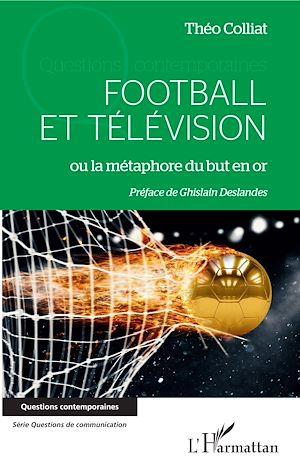 Téléchargez le livre :  Football et télévision