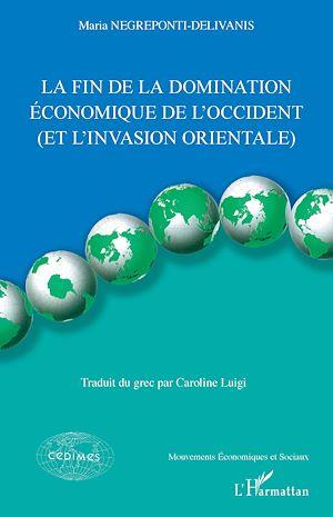 Téléchargez le livre :  La fin de la domination économique de l'Occident