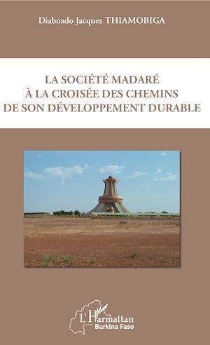 Téléchargez le livre :  La société madaré à la croisée des chemins de son développement durable