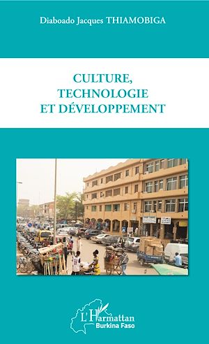 Téléchargez le livre :  Culture, technologie et développement