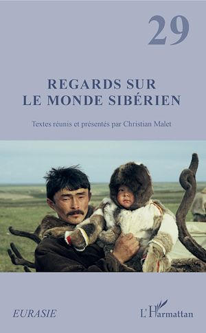 Téléchargez le livre :  Regards sur le monde sibérien