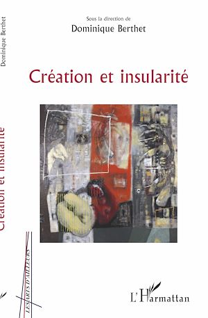 Téléchargez le livre :  Création et insularité