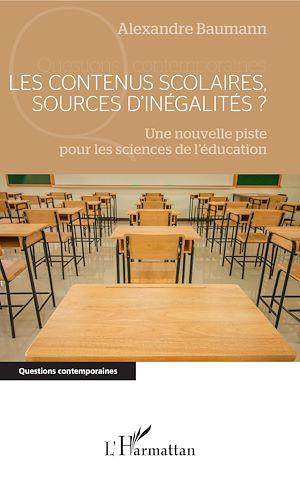 Téléchargez le livre :  Les contenus scolaires, sources d'inégalités ?