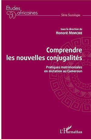 Téléchargez le livre :  Comprendre les nouvelles conjugalités