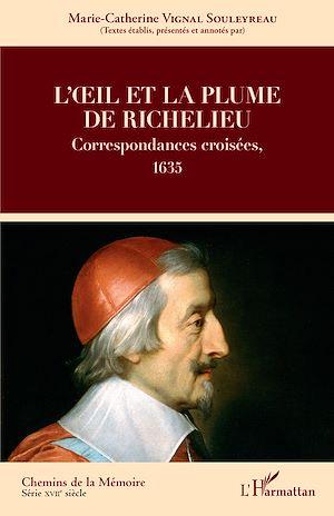Téléchargez le livre :  L'oeil et la plume de Richelieu