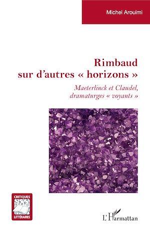 """Téléchargez le livre :  Rimbaud sur d'autres """"horizons"""""""