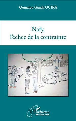Téléchargez le livre :  Nafy, l'échec de la contrainte