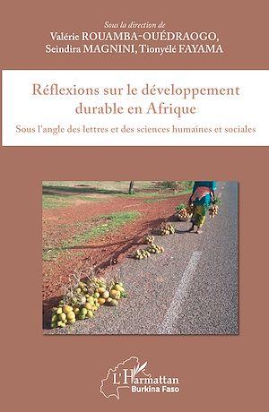 Téléchargez le livre :  Réflexions sur le développement durable en Afrique
