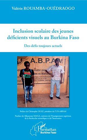 Téléchargez le livre :  Inclusion scolaire des jeunes déficients visuels au Burkina Faso