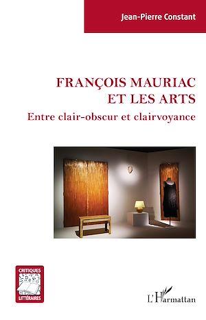 Téléchargez le livre :  François Mauriac et les arts