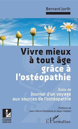 Téléchargez le livre :  Vivre mieux à tout âge grâce à l'ostéopathie